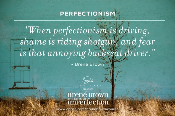 Perfectionism be damned! Be yourself!