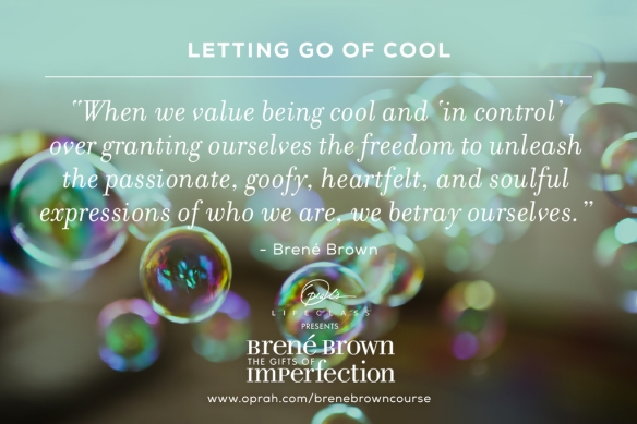 Let Go of Cool! I'm me and that's cool!
