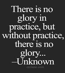 Practice in Glory